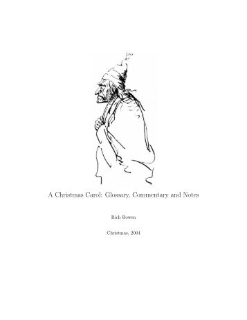 A Christmas Carol: Glossary, Commentary and Notes - Dr Bacchus