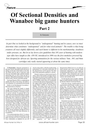 Feature Of Sectional Densities and Wanabee big game hunters Part 2
