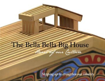 The Bella Bella Big House - Brochure