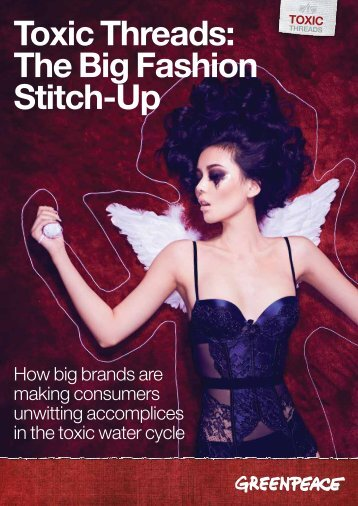 Toxic Threads: The Big Fashion Stitch-Up - Greenpeace