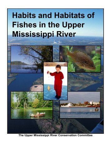 Habits and Habitats of Fishes in the Upper Mississippi River