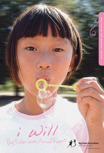 BigSister 2006 Annual Report - Big Sister Association of Greater ...