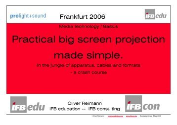 Practical big screen projection made simple. - IFB Consulting