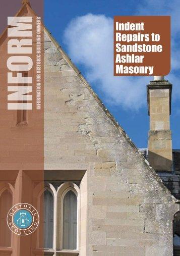 Indent Repairs to Sandstone Ashlar Masonry - Historic Scotland