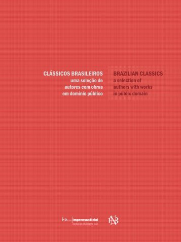 CLÁSSICOS BRASILEIROS BRAZILIAN CLASSICS - Imprensa Oficial