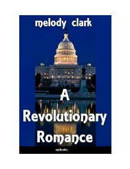 A Revolutionary Romance By Melody Clark - Nothing Binding