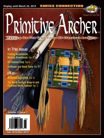 In This Issue: plus: - Primitive Archer Online