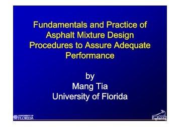 Fundamentals and Practice of Asphalt Mixture Design Procedures to ...