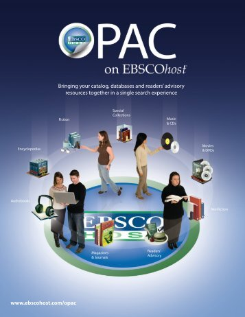 www.ebscohost.com/opac Bringing your catalog, databases and ...