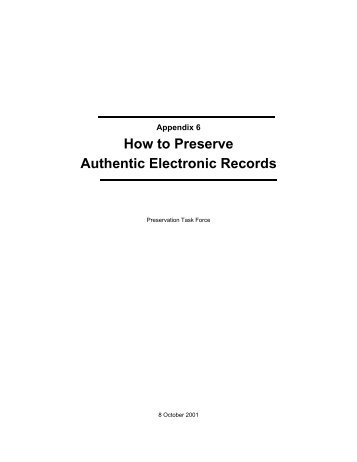 How to Preserve Authentic Electronic Records - The InterPARES ...