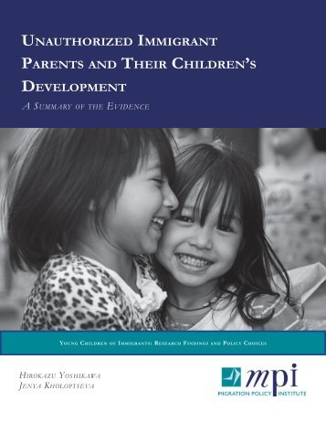 unauthorized immigrant Parents their Children's develoPment