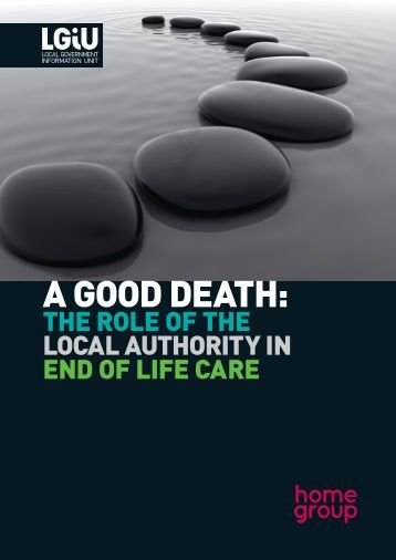 care at the end of life The goal of good end-of-life care is to prevent as much physical and emotional  suffering as possible not aimed at curing illness, the focus is on comfort, dignity.