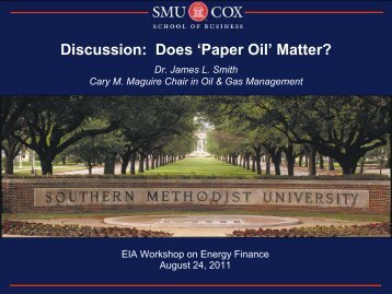 Discussion: Does 'Paper Oil' Matter? - EIA
