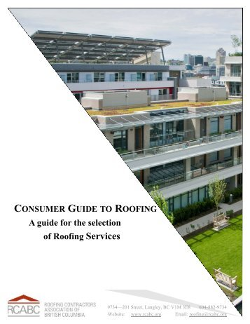 consumer guide to roofing - Roofing Contractors Association of BC