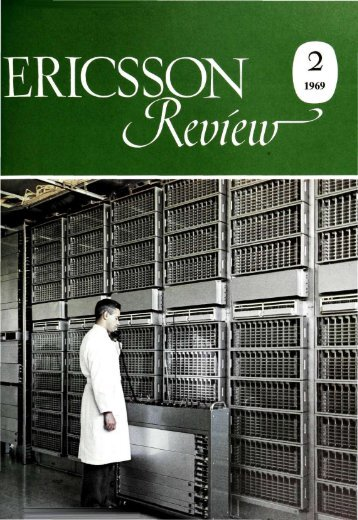 The Ericsson Group 1968 - History of Ericsson - History of Ericsson