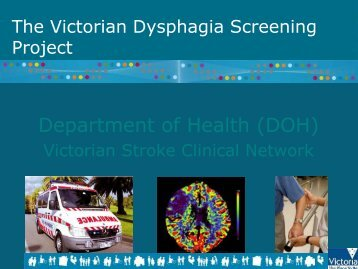 The Victorian Dysphagia Screening Project