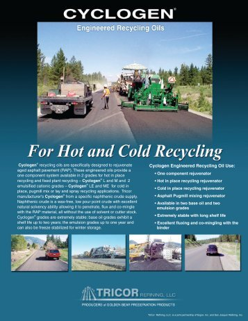 Cyclogen Engineered Recycling Oil Use: - Save My Road