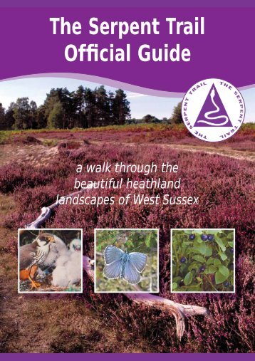 The Serpent Trail Official Guide - South Downs National Park Authority