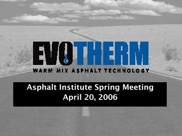 Asphalt Institute Spring Meeting April 20, 2006 - Flexible Pavements ...