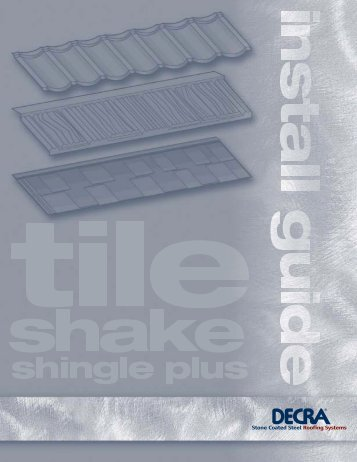 Tile, Shake & Shingle Plus Installation Guide - Decra