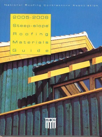 2005-2006 steep-slope roofing materials guide - National Roofing ...