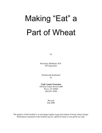 "Making ""Eat"" a Part of Wheat - Utah State University Extension"