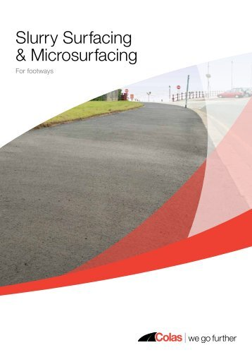 Slurry Surfacing and Microsurfacing for Footways - Colas