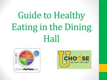 Guide to Healthy Eating in the Dining Hall - University Housing ...