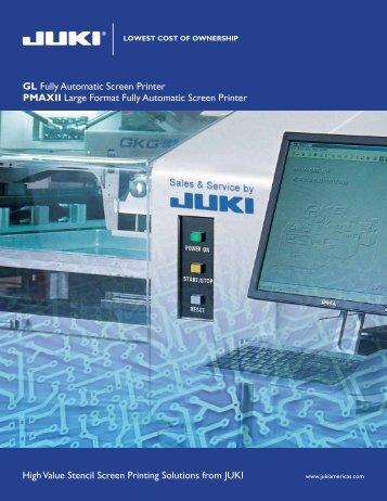 GL Fully Automatic Screen Printer PMAXII Large Format Fully ... - Juki