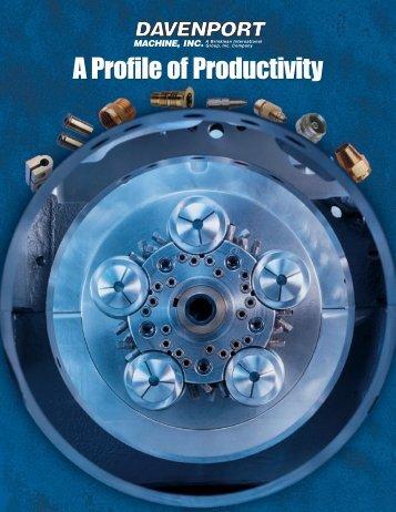 A Profile of Productivity - Davenport Machine