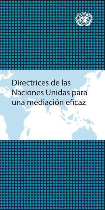 Directrices de las Naciones Unidas para una mediación eficaz