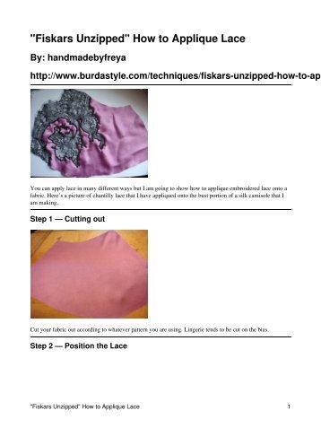 """Fiskars Unzipped"" How to Applique Lace - BurdaStyle.com"