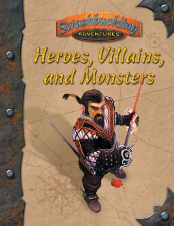 Swashbuckling Adventures: Heroes, Villains, and Monsters