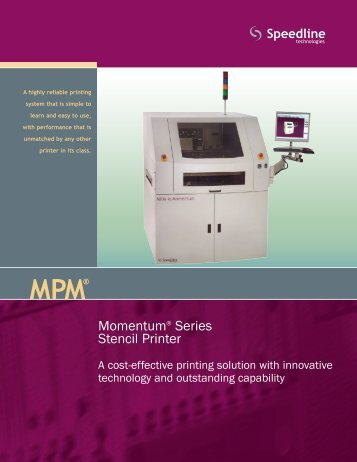 Momentum® Series Stencil Printer - Speedline Technologies