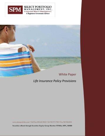 Life Insurance Policy Provisions - Select Portfolio Management, Inc.