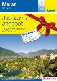 Meran - Südtirol - Railtour