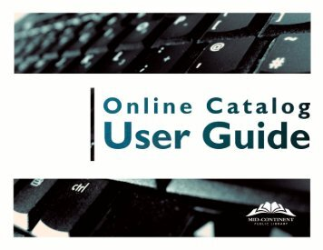 Online Catalog User Guide - Mid-Continent Public Library