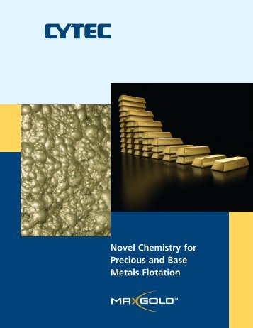 Novel Chemistry for Precious and Base Metals ... - CYTEC Industries