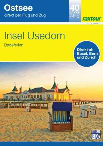 Ostsee - Insel Usedom - Railtour