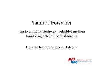 Samliv i forsvaret Hanne Heen