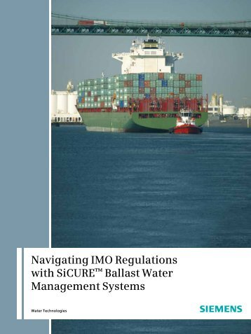 Navigating IMO Regulations with SiCURE™ Ballast Water - Siemens