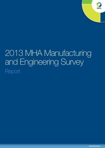 2013 MHA Manufacturing and Engineering Survey
