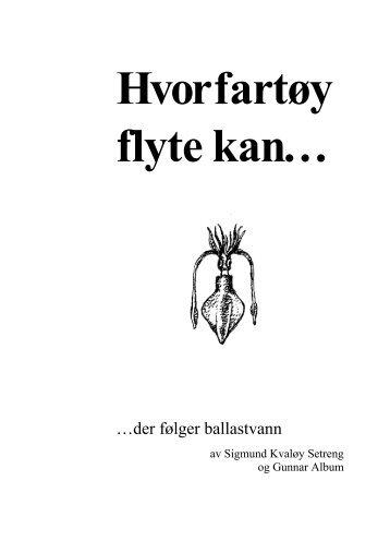 Hvor fartøy flyte kan… der følger ballastvann - Norges ...