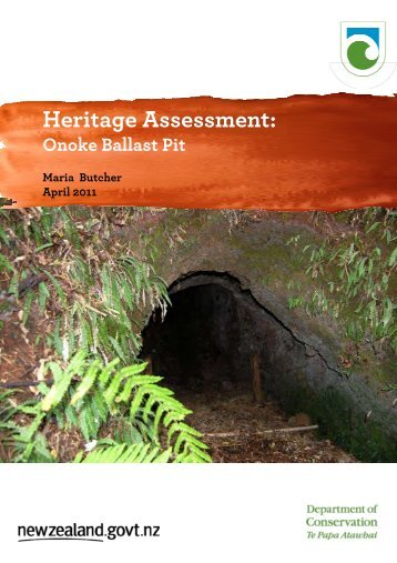 Onoke ballast pit heritage assessment - Department of Conservation
