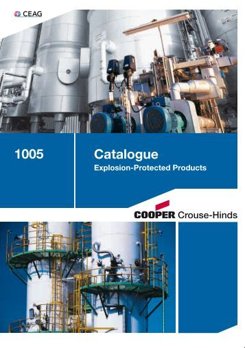 Explosion Protected Products - Cooper Crouse-Hinds