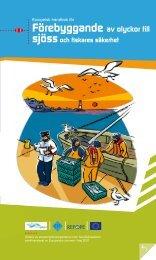 Förebyggande av olyckor till sjössoch f¡skares säkerhet
