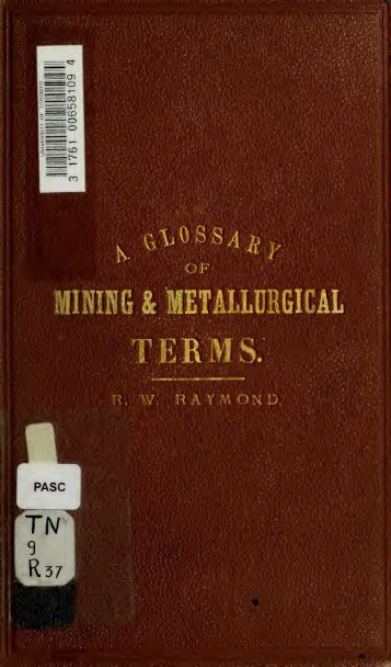 A glossary of mining and metallurgical terms