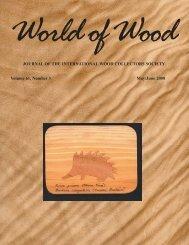 WoW 7 May-June 2008 - International Wood Collectors Society