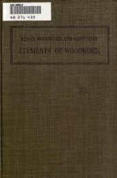 Elements of Woodwork by Charles A King, 1911 - Evenfall Studios