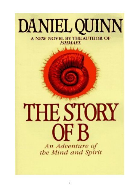 Daniel Quinn - The Story of B pdf - Get a Free Blog